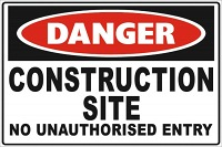 Construction No Unauthorised Entry
